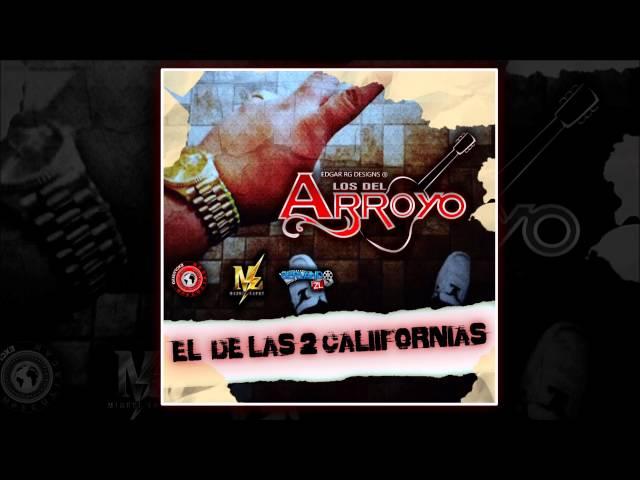 Los Del Arroyo - El de Las 2 Californias (Estudio)(Inedito)(2016)