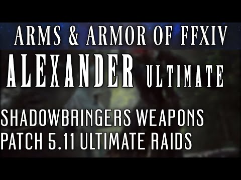 All Alexander Ultimate Weapons (FFXIV Patch 5.11)