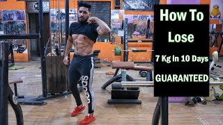 How to Lose Weight Fast 7 Kg in 10 Days | 100% Guaranteed