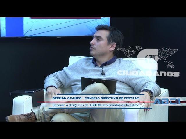 (Anticipo) Germán Ocampo - Consejo Directivo de FESTRAM sobre estafa de dirigentes de ASOEM