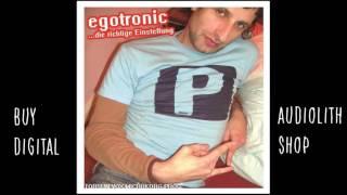 Egotronic - Du weiszt (feat. Koljah & Tai Phun) [Audio]