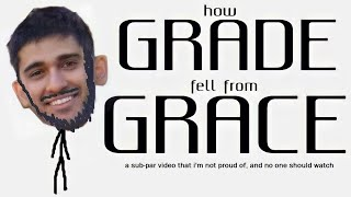 How GradeA Fell From Grace (Part 1)