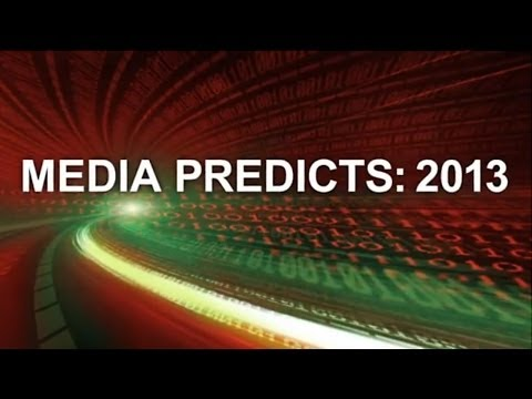 MEDIA PREDICTS: 2013 - Making the List. . . What