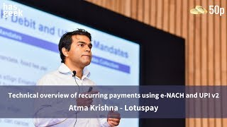Technical overview of recurring payments using e-NACH and UPI v2