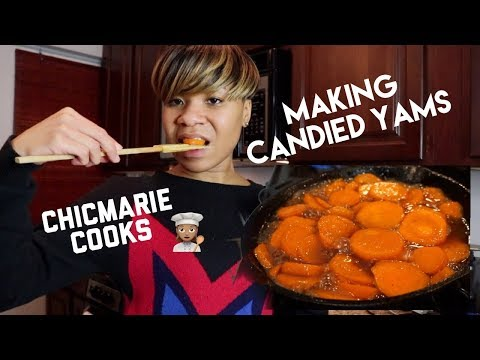 CHICMARIE COOKS: MAKING MY FAMOUS CANDIED YAMS!