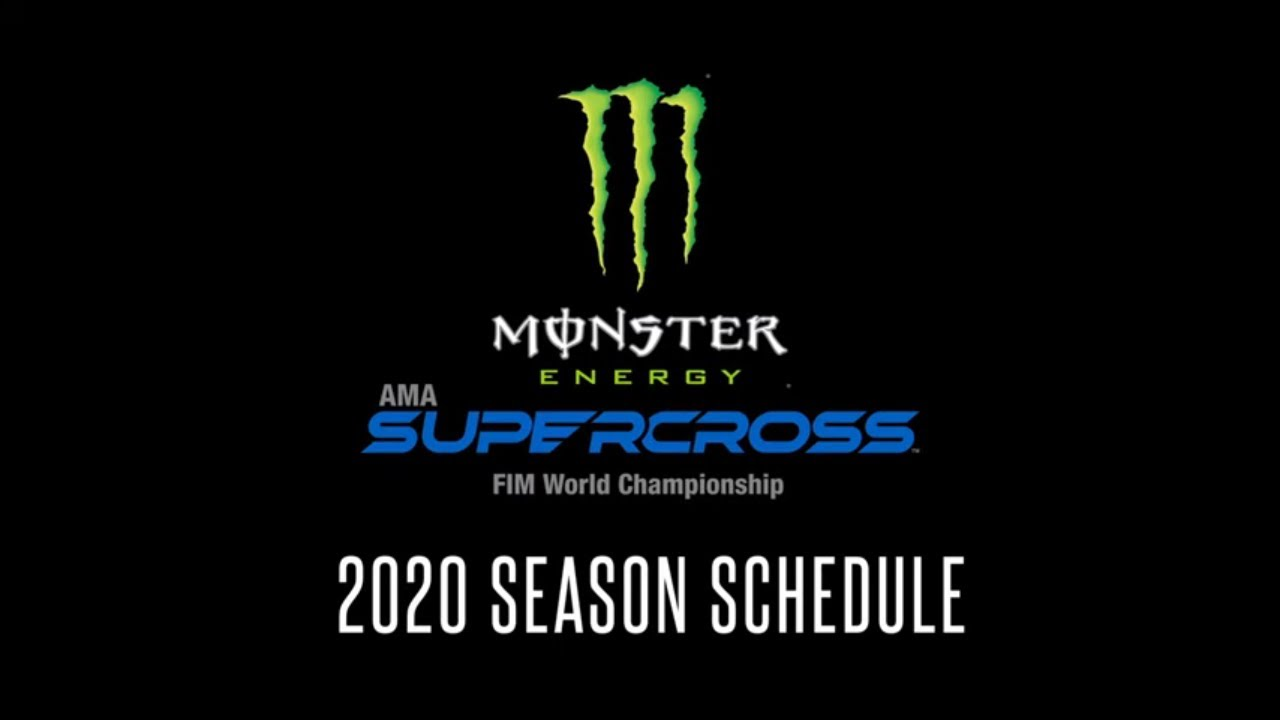 Calendrier Ama Supercross 2019.2020 Monster Energy Ama Supercross Schedule Announced