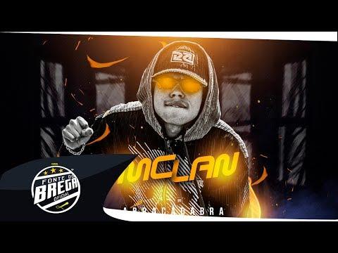 MC LAN - ABRACADABRA - MÚSICA NOVA 2017