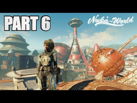 GALACTIC ZONE TAKE OVER - Fallout 4 Nuka World DLC PC Walkthrough Part 6