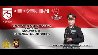 DIRGAHAYU INDONESIA | BERKIBARLAH BENDERA NEGERIKU | PERBATASAN INDONESIA | POLRES SAMBAS