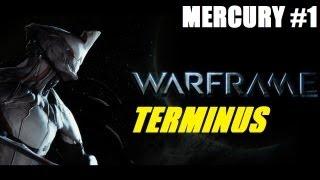 Warframe The Beginning: F2P Beta Intro - Mercury, Terminus (Part 1)