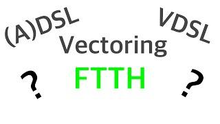 (A)DSL, VDSL, Vectoring, FTTH - Was ist der Unterschied? - Tutorials [HD]