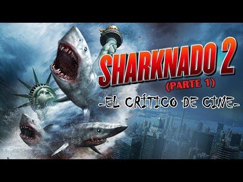 El crítico de cine - Sharknado 2 (parte 1)
