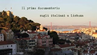 Lisbon storie - Storie di italiani a Lisbona - Trailer (leg PT)