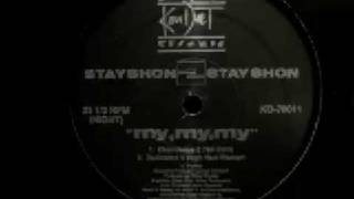 Stayshon To Stayshon - My, My, My (Chancletas 2 The Bank)