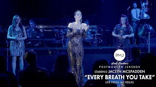 Every Breath You Take - The Police (Postmodern Jukebox Live From Las Vegas) ft. Jaclyn McSpadden