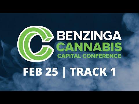 Benzinga Cannabis Capital Conference | Feb 25 - Track 1