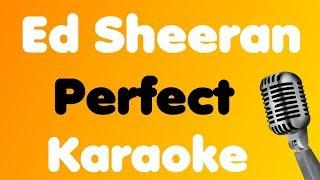 Ed Sheeran • Perfect • Karaoke