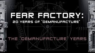 FEAR FACTORY - 20 Years of Demanufacture (PART 2: Interview with Monte Conner)