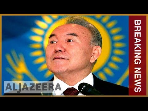 🇰🇿 Kazakh leader Nursultan Nazarbayev resigns after almost 30 years | Al Jazeera Englishin power