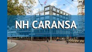 NH CARANSA 4* Нідерланди Амстердам огляд – готель НХ КАРАНСА 4* Амстердам відео огляд