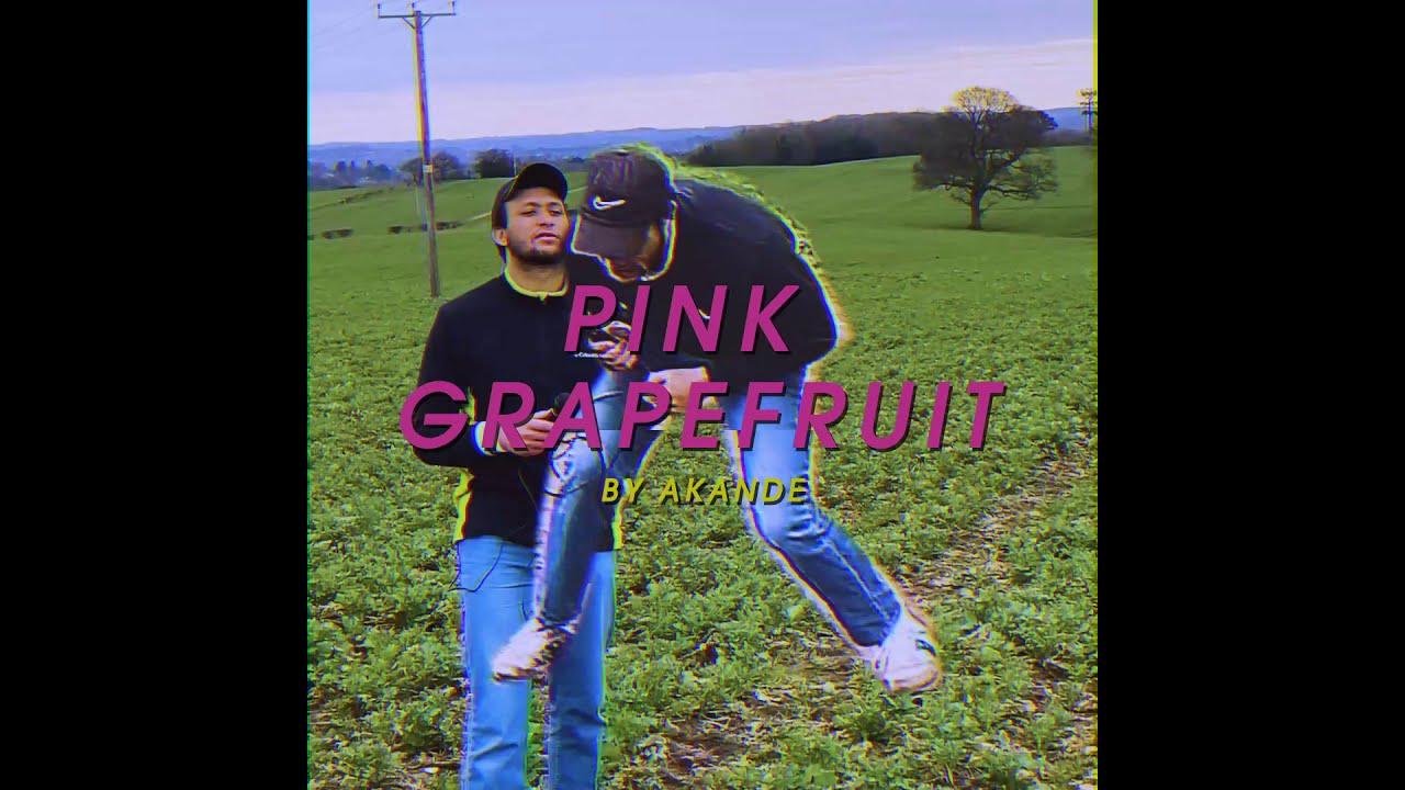 Download Akande - Pink Grapefruit (Music Video)