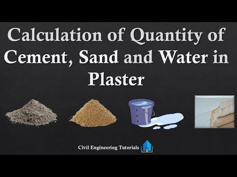 Plaster - Calculation of Quantity of Cement, Sand and Water in Plaster