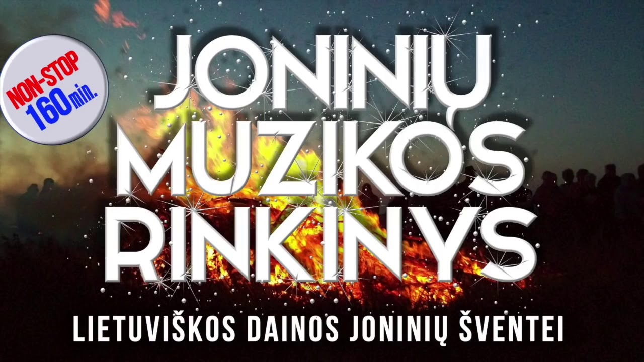JONINIŲ MUZIKOS RINKINYS • Lietuviškos Dainos Joninių Šventei 2021 •