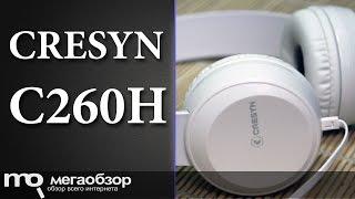 Обзор Cresyn C260H