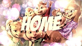 Gambar cover Chipmunks/Chipettes || Home (You Are My) Music Video