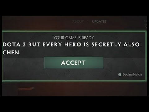 Dota 2 but Every Hero is Secretly Also Chen (Hilarious)