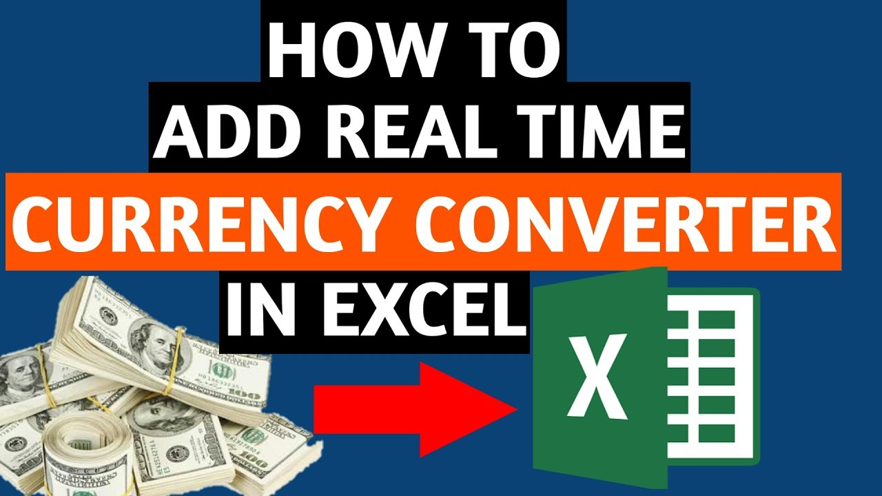 How To Add Real Time Currency Converter Into Microsoft Excel Sheet
