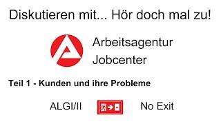 Arbeitsagentur und jobcenter teil 1/3 ...