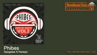 BBP-120 Phibes - Gangstas N Honeys [Funky Breaks]