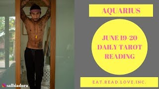 aquarius challenge will be overcome in your favor june 19 20 daily tarot reading