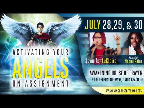 Activating Your Angels On Assignment with Jennifer LeClaire and Naomi Raine