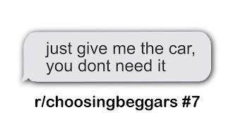 r/choosingbeggars Best Posts #7