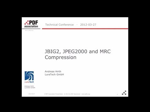 Scanned PDF and OCR JBIG2, JPEG2000 and MRC compression; Andreas Hirth