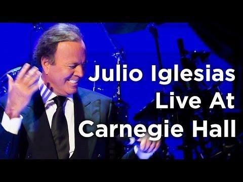 Julio Iglesias — Amor, Amor, Amor Live at Carnegie Hall (Official)