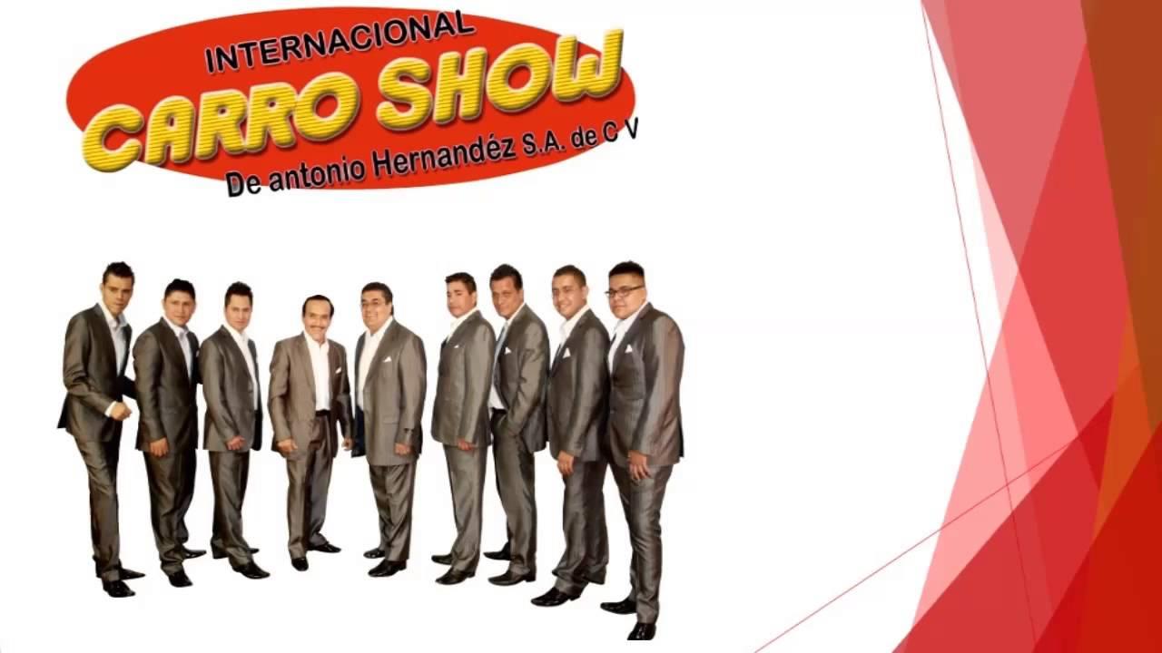 Internacional Carro Show De Antonio Hernandez En Vivo Amantes Youtube