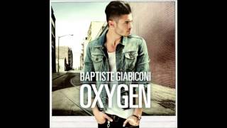 Baptiste Giabiconi oxygen 10 Nobody told me