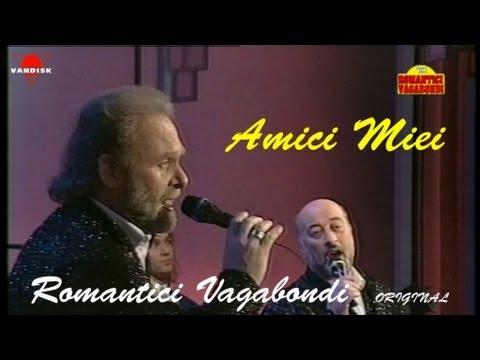 AMICI MIEI Romantici Vagabondi (TV)
