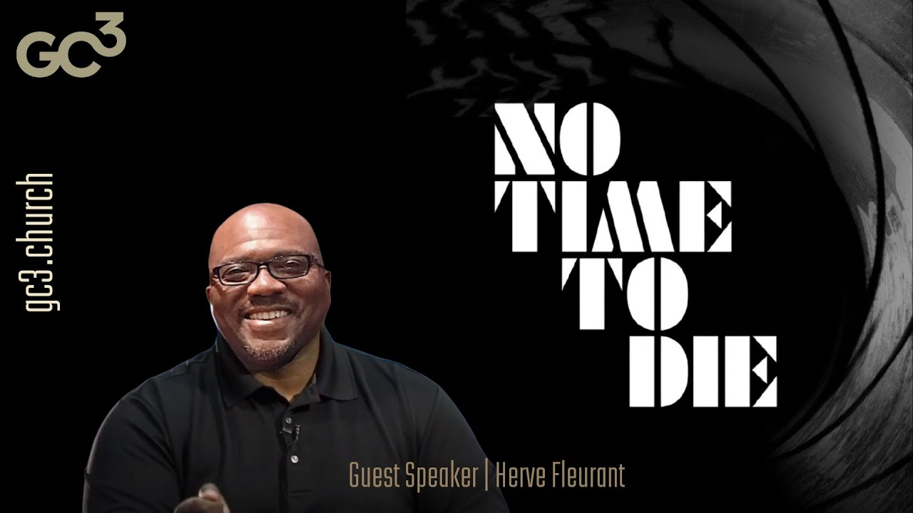 No Time To Die  | Herve' Fleurant