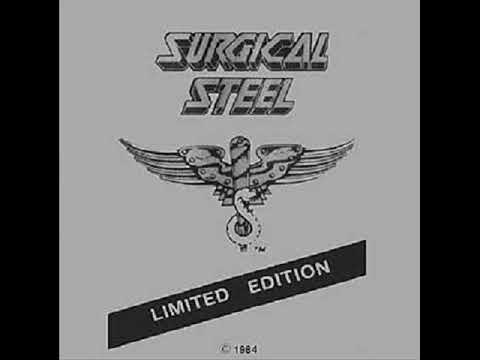 Surgical Steel- Surgical Steel (FULL ALBUM) 1984