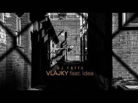 DJ Fatte - Vlajky (feat. Idea)