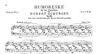 Robert Schumann: Humoreske Op. 20 (1839)