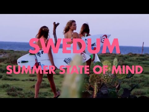 Swedum - Summer State Of Mind (MOFO Video)
