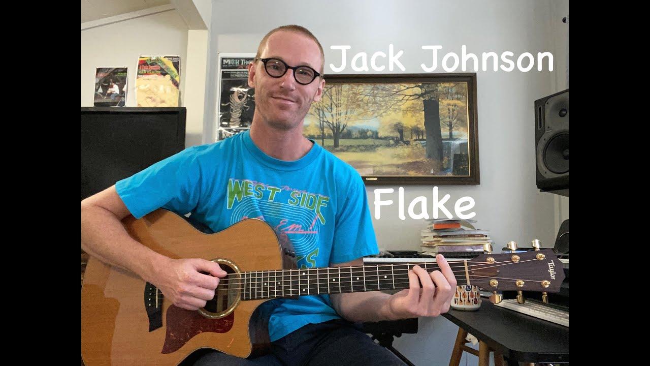 Jack Johnson   Flake Guitar Lesson   Barre Chords, Strumming and Muting