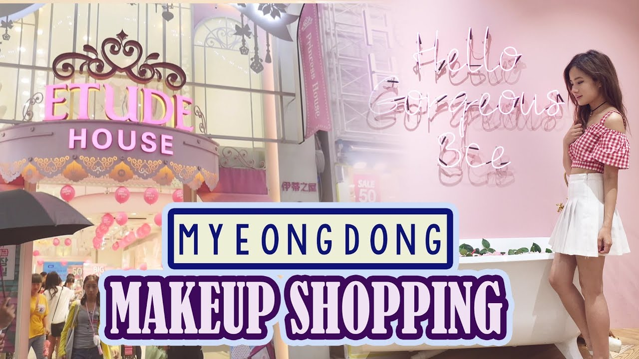 Makeup Shopping & Haul in Myeongdong | KOREA, SEOUL