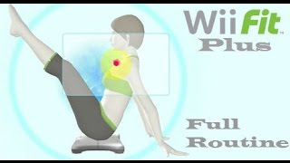 Wii Fit Plus (Full Routine)