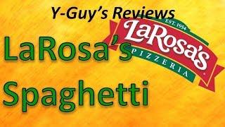 "Y Guy's Reviews: ""LaRosa's Spaghetti and Meatballs"""